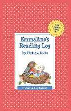 Emmaline's Reading Log:  My First 200 Books (Gatst)