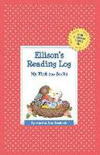 Ellison's Reading Log:  My First 200 Books (Gatst)