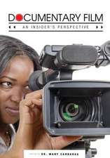 Documentary Film: An Insider's Perspective