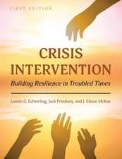 Crisis Intervention: Building Resilience in Troubled Times