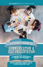 A Student's Guide to Communication and Self-Presentation