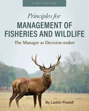Principles for Management of Fisheries and Wildlife
