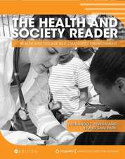 The Health and Society Reader