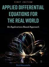 Applied Differential Equations for the Real World