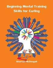 Beginning Mental Training Skills for Curling