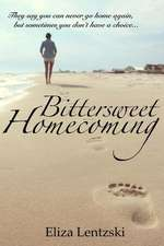 Bittersweet Homecoming