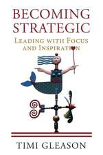 Becoming Strategic