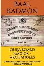 Ouija Board Magick - Archangels Edition