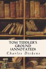 Tom Tiddler's Ground (Annotated)
