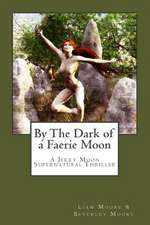 By the Dark of a Faerie Moon