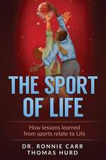 The Sport of Life