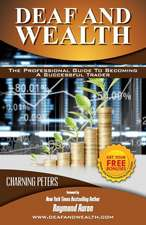 Deaf and Wealth