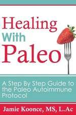Healing with Paleo