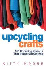 Upcycling Crafts 4th Edition