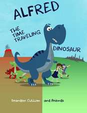 Alfred the Time Traveling Dinosaur
