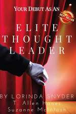 Your Debut as an Elite Thought Leader