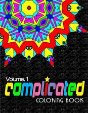 Complicated Coloring Books, Volume 10
