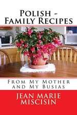 Polish - Family Recipes