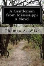 A Gentleman from Mississippi a Novel