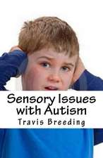 Sensory Issues with Autism