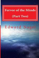 Fervor of the Minds (Part Two)