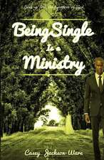 Being Single Is a Ministry:  Seek Ye First the Kingdom of God