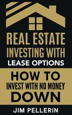 Real Estate Investing with Lease Options