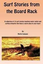 Surf Stories from the Board Rack