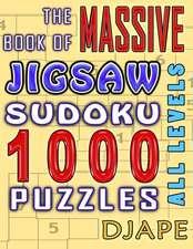 The Massive Book of Jigsaw Sudoku