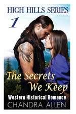 The Secrets We Keep (Book 1):  Modell-Frauund Freundinin Heisser Unterwasche