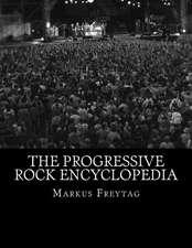 The Progressive Rock Encyclopedia
