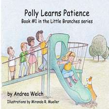 Polly Learns Patience
