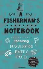 A Fisherman's Notebook