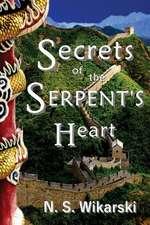 Secrets of the Serpent's Heart:  Arkana Mysteries #6