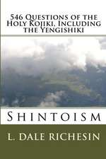 546 Questions of the Holy Kojiki, Including the Yengishiki