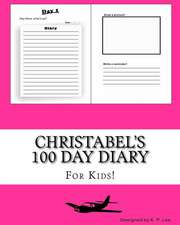 Christabel's 100 Day Diary
