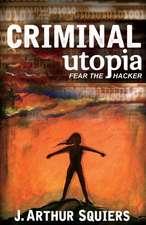 Criminal Utopia
