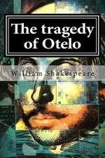 The Tragedy of Otelo
