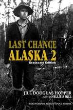 Last Chance Alaska 2