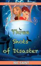 Three Shots of Disaster:  A Humorous, Cozy Mystery!