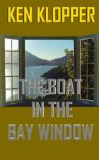 The Boat in the Bay Window