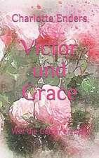 Victor Und Grace