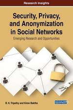 Security, Privacy, and Anonymization in Social Networks
