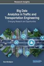 Big Data Analytics in Traffic and Transportation Engineering
