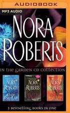 Nora Roberts - In the Garden Trilogy:  Blue Dahlia, Black Rose, Red Lily