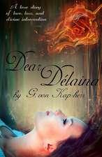 Dear Delaina