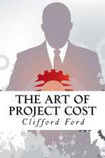 The Art of Project Cost