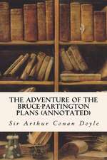 The Adventure of the Bruce-Partington Plans (Annotated)