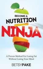 Become a Nutrition Ninja
