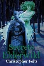 Secrets of Elderwild